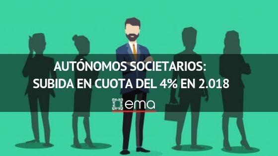 Autónomos Societarios: Subida en cuota del 4% en 2.018