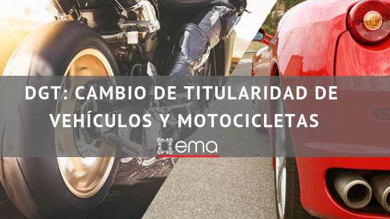 DGT: Cambio de titularidad de vehículos y motocicletas