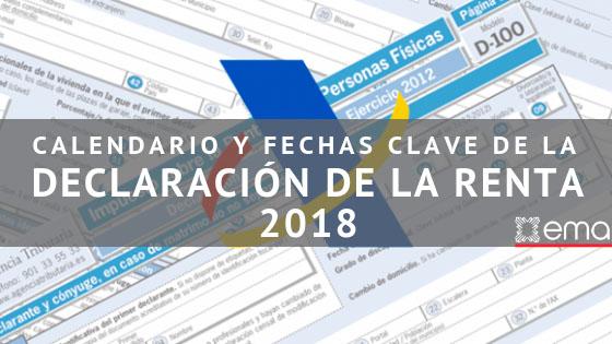 Calendario y fechas clave de la declaración de la Renta 2018