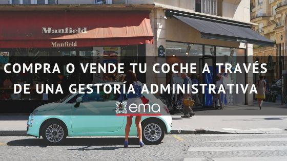 Compra o vende tu coche a través de una Gestoría Administrativa